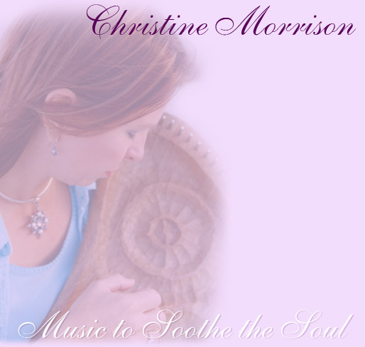 Christine Morrison - Music to Soothe the Soul